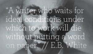 e-b-white-writing-routine-quotes (2)